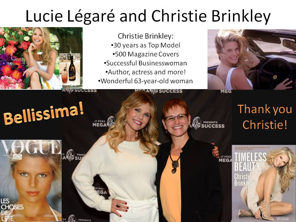 Lucie Légaré meeting with Christie Brinkley. Christie is a true inspiration for women around the world. Thank you Christie!