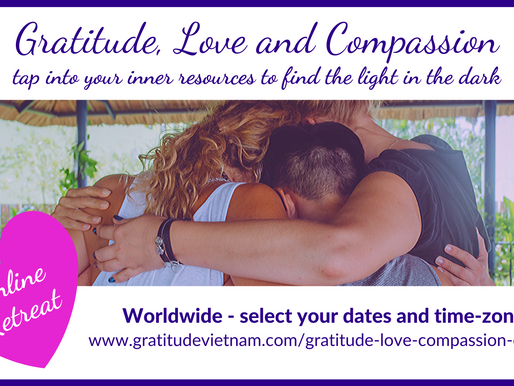 Self-isolation with a mindful community, 'Gratitude, Love and Compassion - an online retreat.'