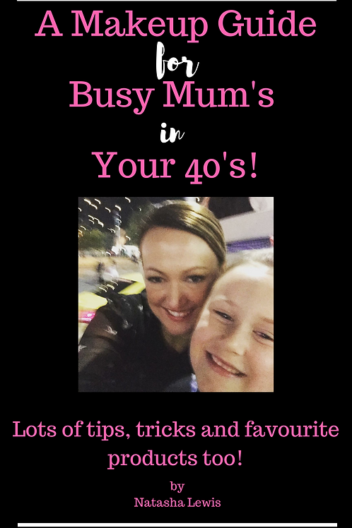 A Makeup Guide for Busy Mum's in Your 40's!