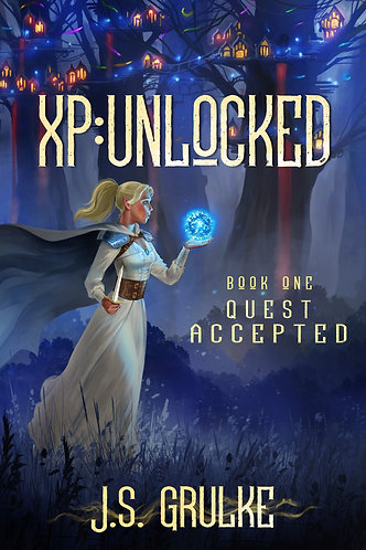 XP: Unlocked   Book One: Quest Accepted