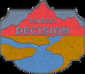 dumbest decision badge final.png