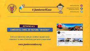 """#JamboreeACasa Nº3: Coneix el Canal de Youtube: """"Un Scout""""!"""