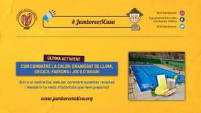 Últim #JamboreeACasa: Aiguallimó, Orxata, Fartons i Jocs d'Aigua!