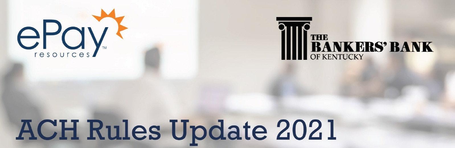 ACH Rules Update 2021