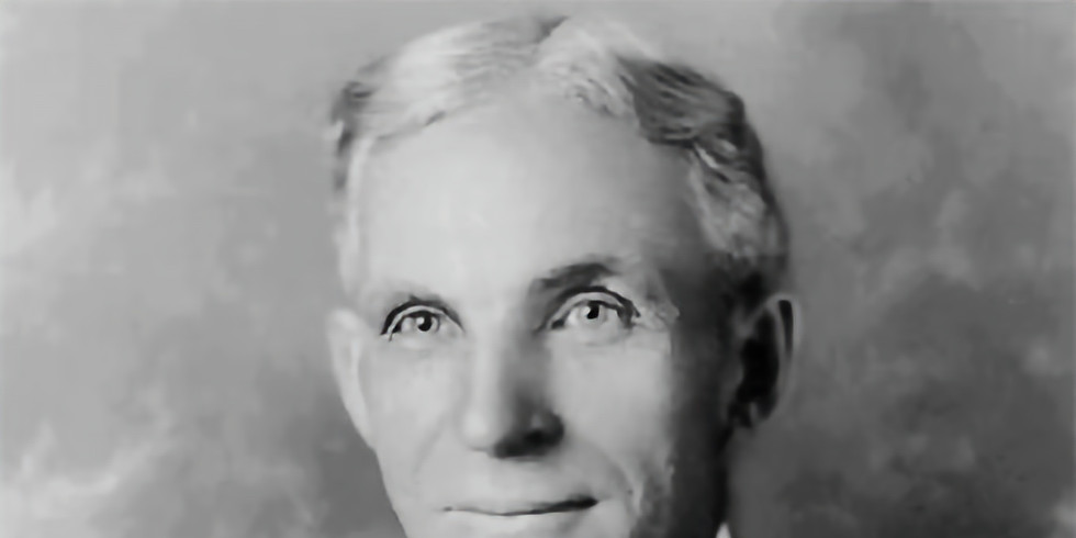 Lecture Series: Henry Ford: Relationships with Early and Vital Employees
