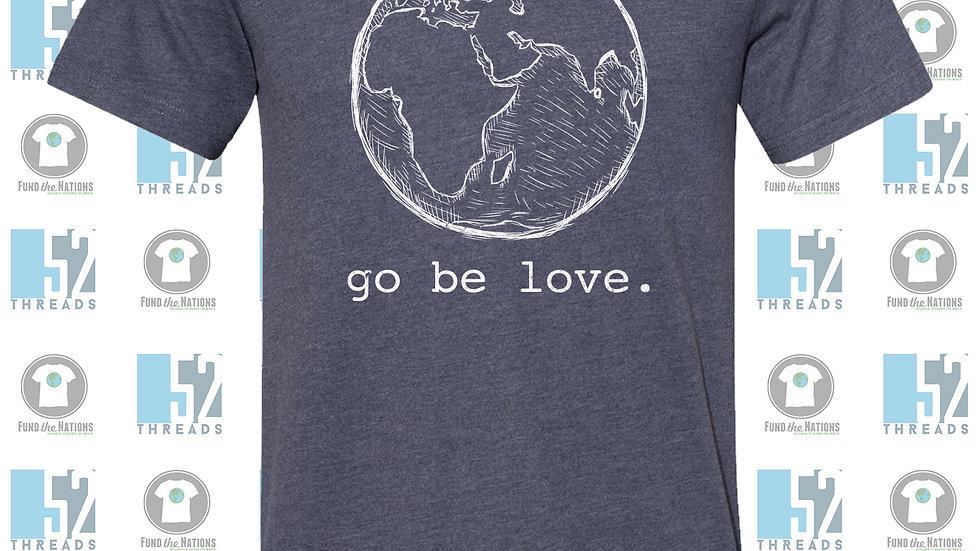 Go Be Love Tee