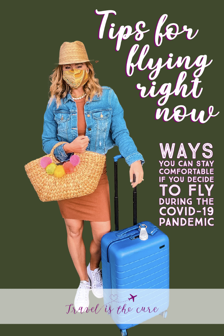 Tips for flying right now (during the Covid-19 pandemic)
