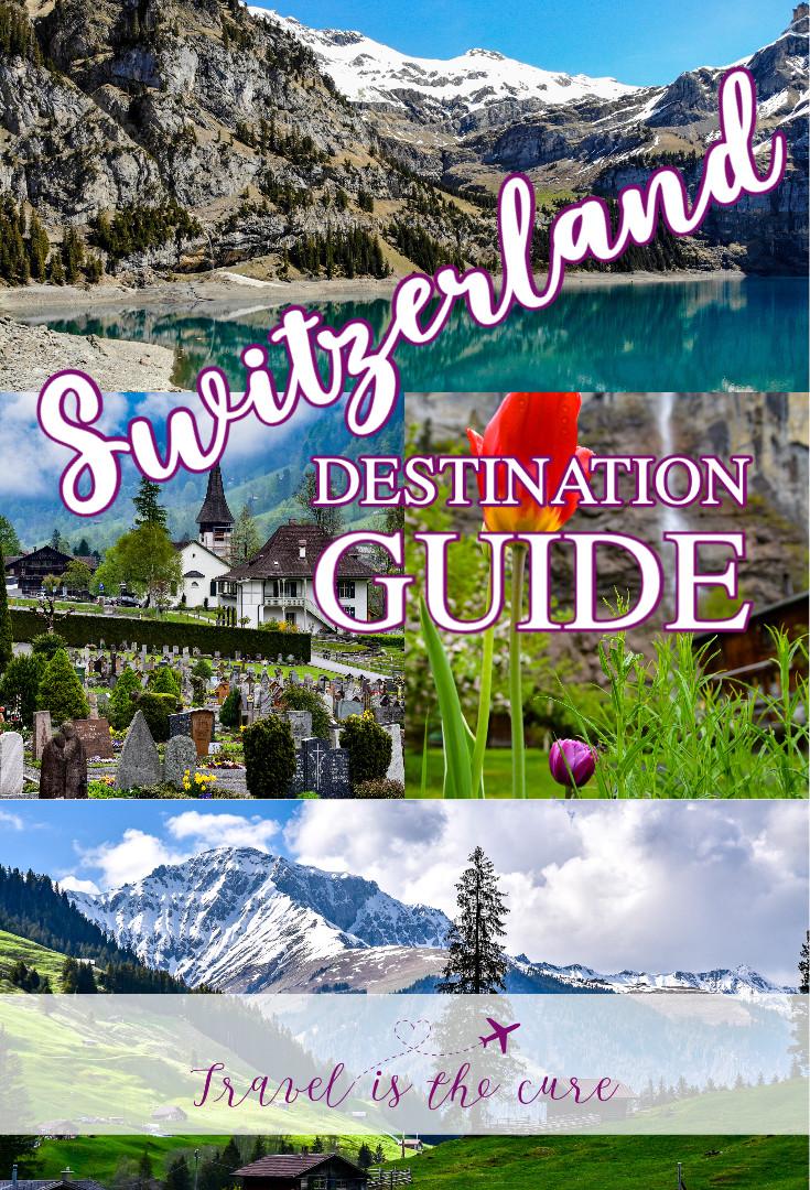 Switzerland Destination Guide