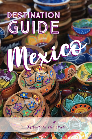 Mexico Destination Guide