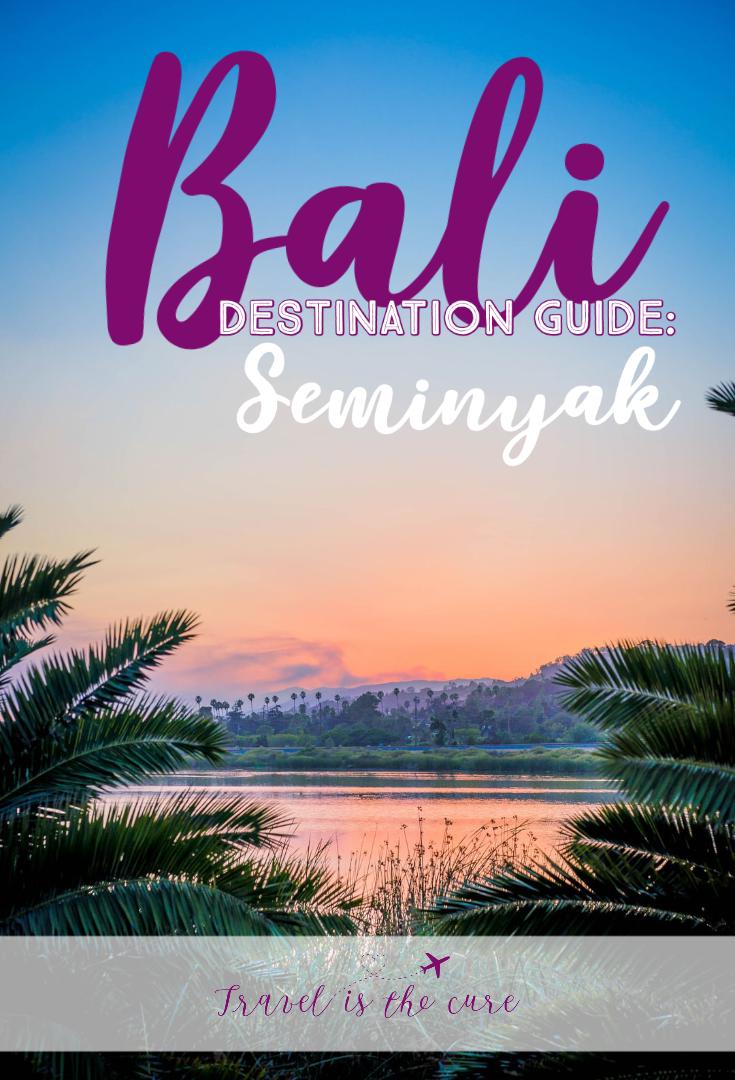 Destination Guide Bali Seminyak