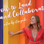 How to Land Brand Collaborations