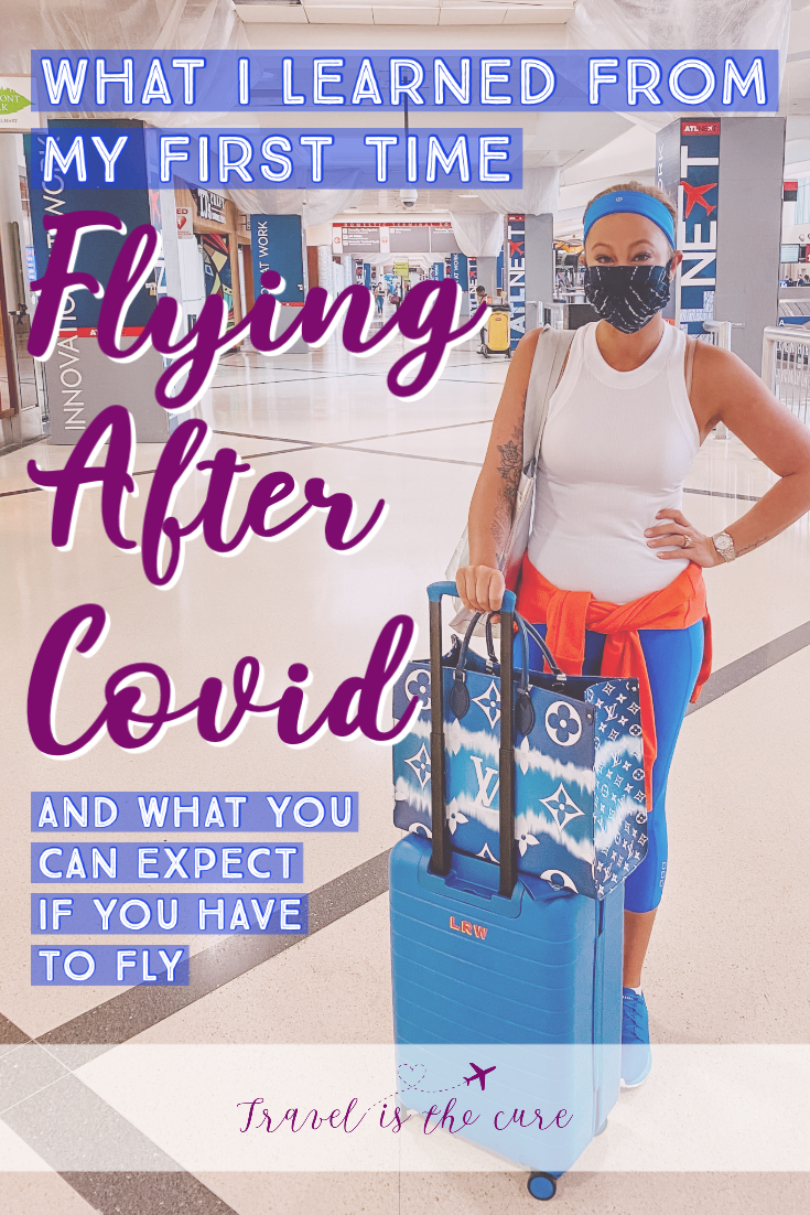 Flying during a pandemic is definitely different. And I definitely don't recommend it.  If you are planning a trip or will have to fly in the coming months, read this post to be prepared for what you can expect while flying.