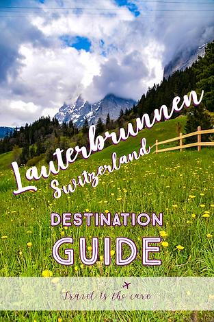 Destination Guide Lauterbrunnen
