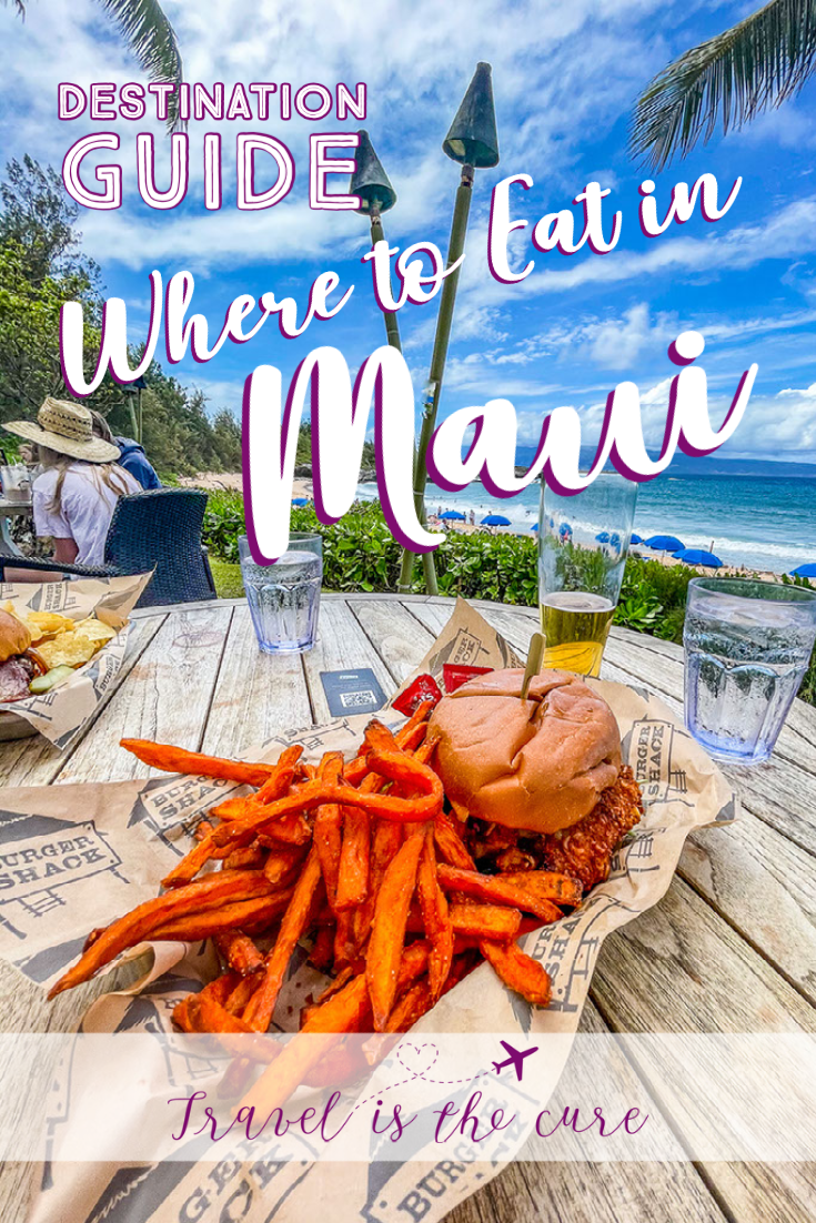 Part of the Travel is the Cure Maui Destination Guide, here is a list of recommendations for where to eat in Maui