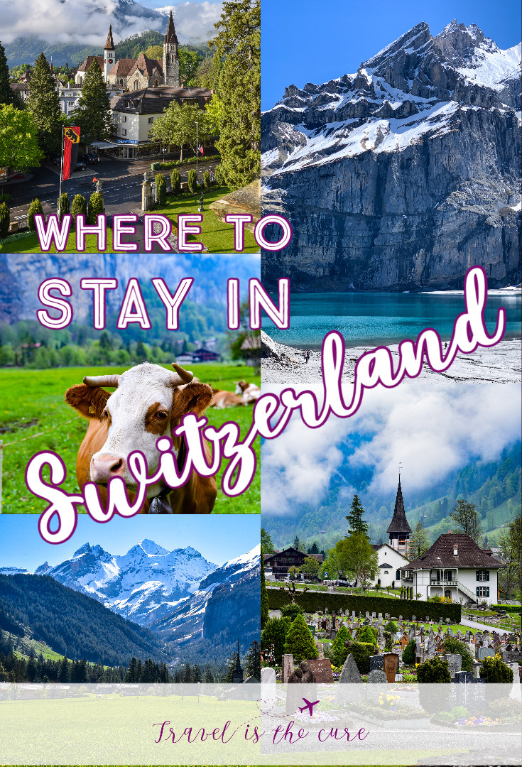 Where to Stay in Switzerland