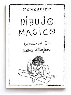 Cuaderno I de Dibujo Mágico de monoperro.