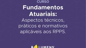 Curso Fundamentos Atuariais: aspectos técnicos, práticos e normativos aplicáveis aos RPPS's