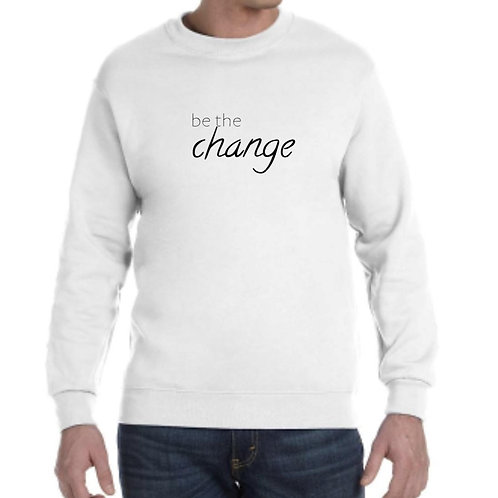 Be the Change Crewneck - White