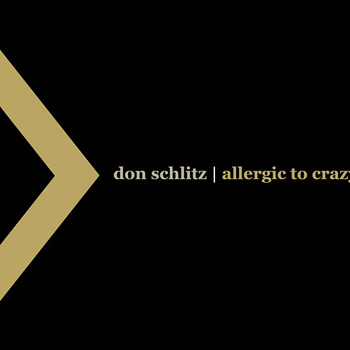 Allergic To Crazy - Don Schlitz - CD