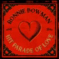Ronnie Bowman - Hit Parade Of Love.jpg