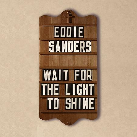 Eddie Sanders - Wait For The Light COVER