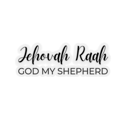 Name of God Sticker: Jehovah Raah, God My Shepherd
