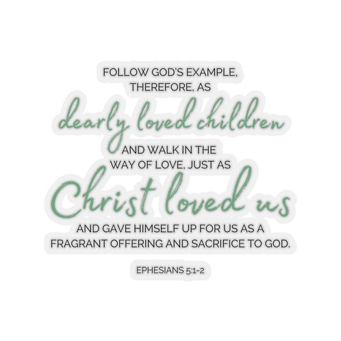 As Christ Loved Us Sticker