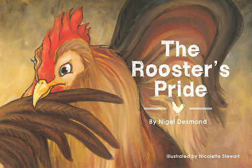 The Rooster's Pride