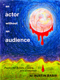 """""""An Actor Without An Audience: Poetry for Artists, Lovers and Everymen""""- Cover Art (Salome's Moon)"""