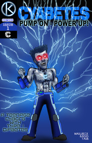 """CYABETES issue of Austin's """"The KINETIX"""" comic book series (co-written with Josh Taub & Dave Maulbeck, illustrator)"""