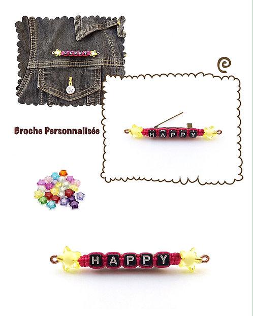 Broche Pin's Badge épinglette HAPPY à personnaliser avec prénom message texte nom logo