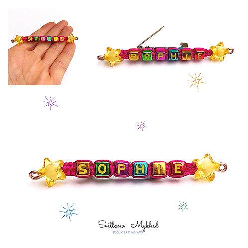 Broche Pin's Badge épinglette  SOPHIE à personnaliser avec prénom message texte nom logo