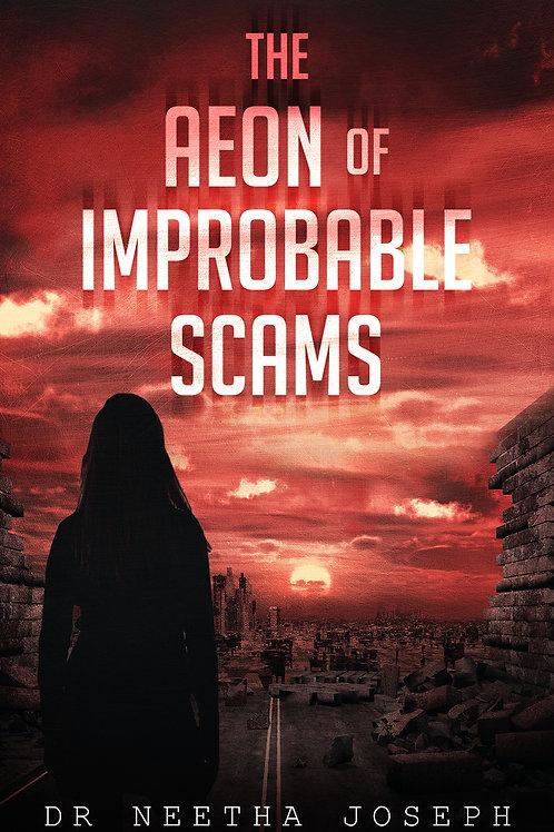 THE AEON OF IMPROBABLE SCAMS eBOOK
