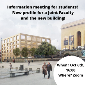 Information meeting for students: New profile for a Joint Faculty and the new building
