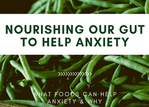Nourishing Our Gut To Help Anxiety