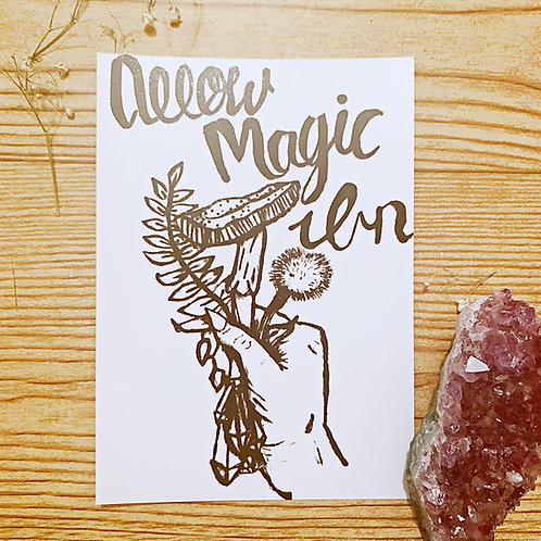 """Allow Magic In""5x7 Print"