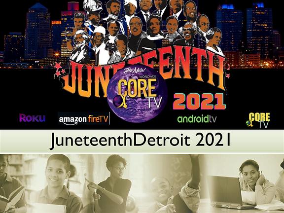 JuneteenthDetroit 2021 Presentation.pptx