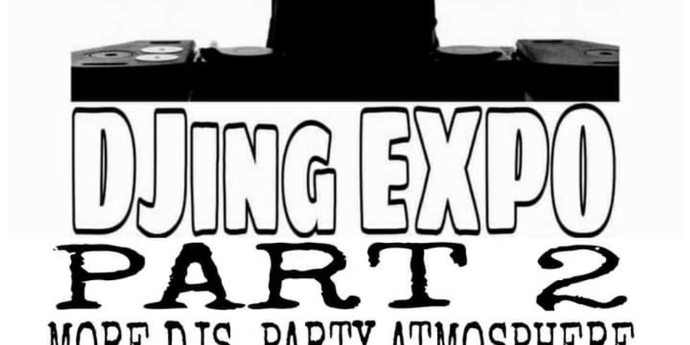 DJ EXPO PART 2- THE COMBINE