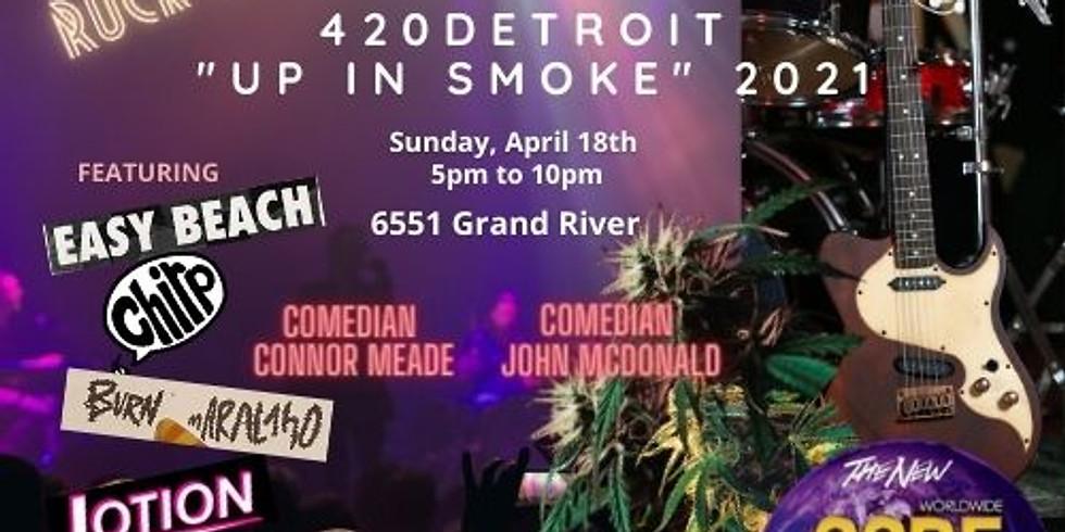 "420Detroit ""Up In Smoke"" Weekend Celebration- ROCK MANIA"