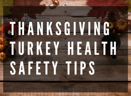 Thanksgiving Turkey Health Safety Tips