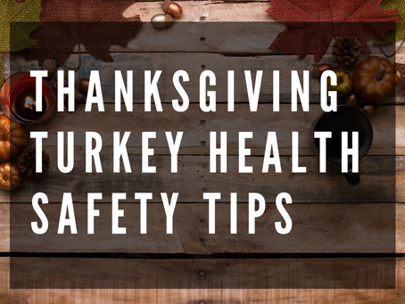 Thanksgiving Turkey Health Safety Tips