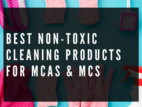 Non-Toxic Cleaning Products for MCAS