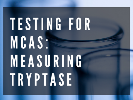 Testing for Mast Cell Activation Syndrome: Measuring Tryptase
