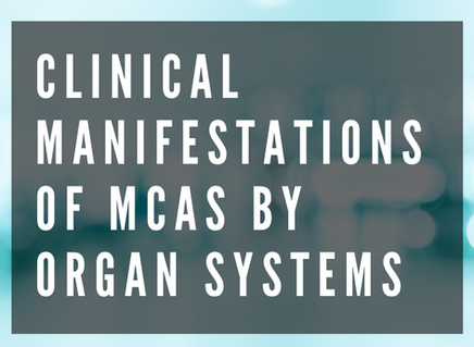 Clinical Manifestations of Mast Cell Activation Syndrome By Organ Systems