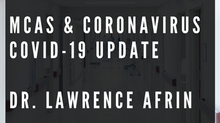 Mast Cell Activation Syndrome (MCAS) & Covid-19 Coronavirus Update