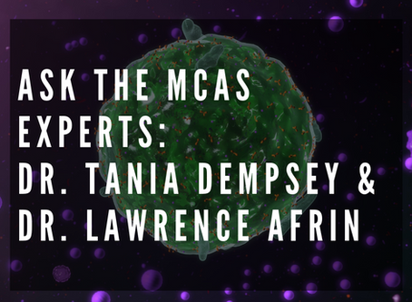 Ask The Westchester NY Mast Cell Activation Syndrome (MCAS) Specialists: Dr. Tania Dempsey & Dr.