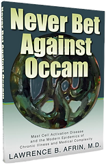 Dr. Lawrence Afrin Never Bet Against Occam Book
