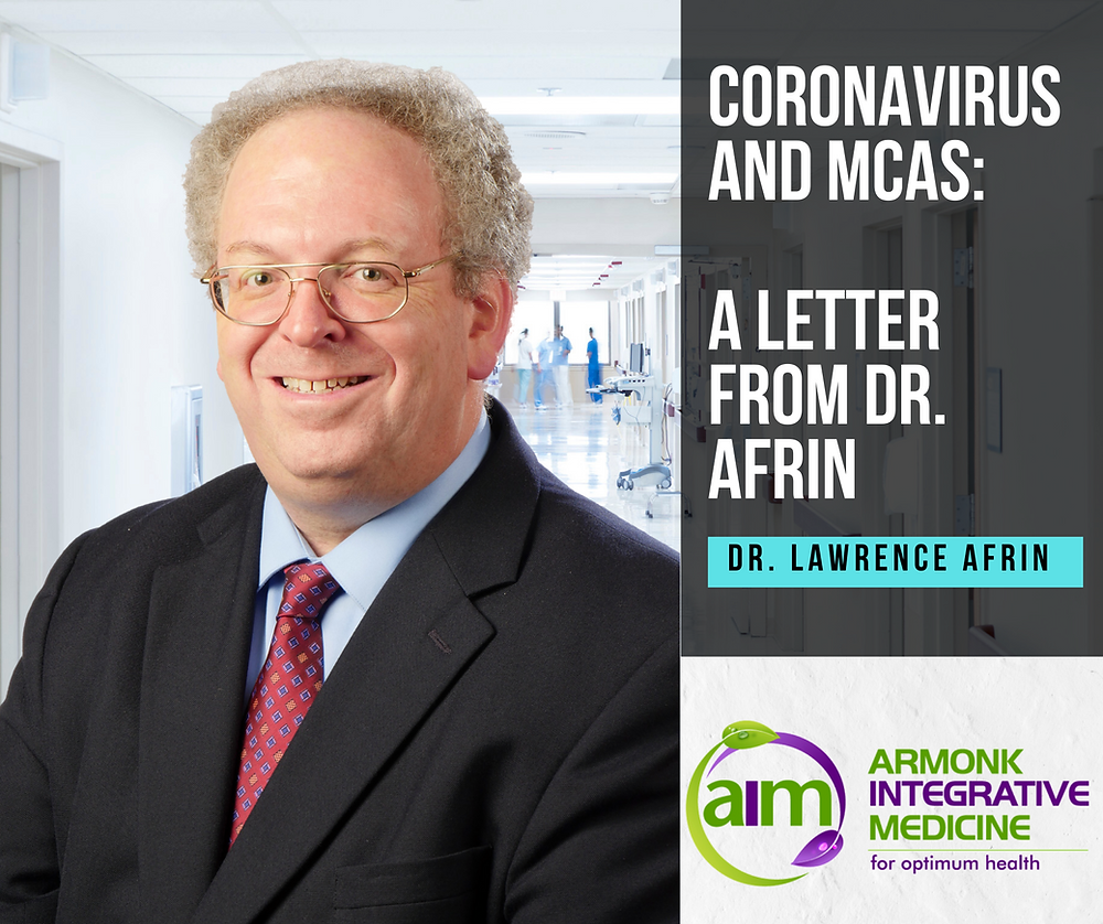 Dr. Lawrence Afrin MCAS Coronavirus Update