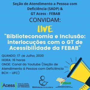 """Live """"Biblioteconomia e inclusão: interlocuções com o GT de acessibilidade da FEBAB."""""""
