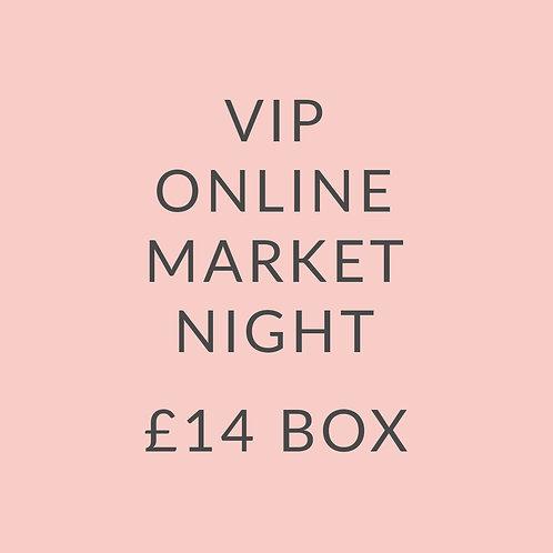 VIP MARKET NIGHT £14 BOX
